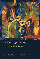 Radicalizing Enactivism: Basic Minds without Content - The MIT Press (Paperback)