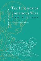 The Illusion of Conscious Will - The MIT Press (Paperback)