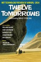 Twelve Tomorrows 2014 - Twelve Tomorrows (Paperback)