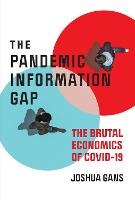 Pandemic Information Gap and the Brutal Economics of COVID-19 (Paperback)