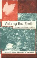 Valuing the Earth: Economics, Ecology, Ethics - MIT Press (Paperback)