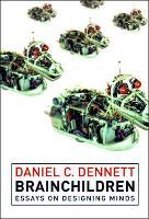 Brainchildren: Essays on Designing Minds (Paperback)