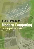 A New History of Modern Computing - History of Computing (Paperback)