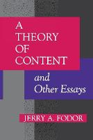 A Theory of Content and Other Essays - Representation and Mind series (Paperback)