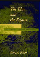 The Elm and the Expert: Mentalese and Its Semantics - Jean Nicod Lectures (Paperback)