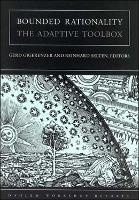 Bounded Rationality: The Adaptive Toolbox - Dahlem Workshop Reports (Paperback)
