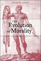The Evolution of Morality - Life and Mind: Philosophical Issues in Biology and Psychology (Paperback)