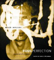 Foul Perfection: Essays and Criticism - Writing Art (Paperback)