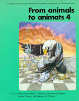 From Animals to Animats 4: Proceedings of the Fourth International Conference on Simulation of Adaptive Behavior - Complex Adaptive Systems (Paperback)