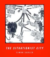 The Situationist City - The MIT Press (Paperback)