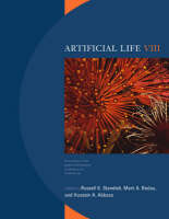 Artificial Life VIII: Proceedings of the Eighth International Conference on Artificial Life - Complex Adaptive Systems (Paperback)
