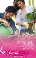 To Catch A Camden (Hardback)