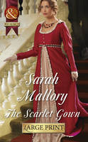 The Scarlet Gown - Mills & Boon Largeprint Historical (Hardback)