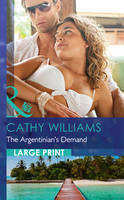 The Argentinian's Demand - Mills & Boon Largeprint Romance (Hardback)