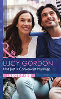 Not Just a Convenient Marriage - Mills & Boon Largeprint Romance (Hardback)