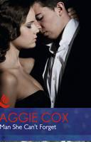 The Man She Can't Forget - Mills & Boon Hardback Romance (Hardback)