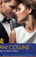 An Heir to Bind Them - Mills & Boon Hardback Romance (Hardback)