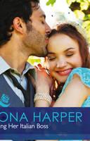 Taming Her Italian Boss - Mills & Boon Hardback Romance (Hardback)