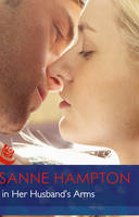 Back in Her Husband's Arms - Mills & Boon Hardback Romance (Hardback)