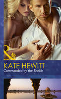Commanded By The Sheikh (Hardback)
