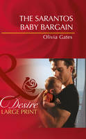 The Sarantos Baby Bargain - Mills & Boon Largeprint Desire (Hardback)