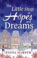 The Little Shop of Hopes and Dreams (Paperback)