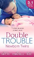 Double Trouble: Newborn Twins: Doorstep Twins / Those Matchmaking Babies / Babies in the Bargain (Paperback)