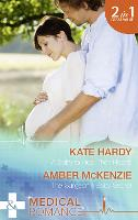 A Baby to Heal Their Hearts: A Baby to Heal Their Hearts / the Surgeon's Baby Secret (Paperback)