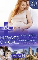 Always the Midwife: Always the Midwife (Midwives on-Call, Book 3) / Midwife's Baby Bump (Midwives on-Call, Book 4) (Paperback)