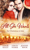 All She Wants...: Oh, Naughty Night! / Nice & Naughty / Under Wraps (Paperback)