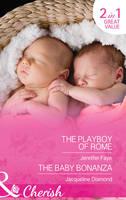 The Playboy of Rome: The Playboy of Rome / The Baby Bonanza (Paperback)