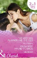The Wedding Planner And The Ceo: The Wedding Planner and the CEO / from Best Friend to Bride (Paperback)