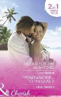 Falling For The Mum-To-Be: Falling for the Mum-to-be (Home in Heartlandia, Book 1) / from Paradise...to Pregnant! (Paperback)