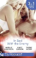 In Bed With The Enemy: Dating and Other Dangers / Dare She Kiss & Tell? / Double Dare (Paperback)