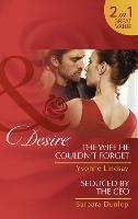 The Wife He Couldn't Forget: The Wife He Couldn't Forget / Seduced by the CEO (Paperback)