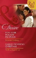 Lone Star Holiday Proposal: Lone Star Holiday Proposal (Texas Cattleman's Club: Lies and Lullabies, Book 2) / a White Wedding Christmas (Brides and Belles, Book 4) (Paperback)