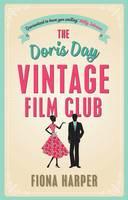 The Doris Day Vintage Film Club: A Hilarious, Feel-Good Romantic Comedy (Paperback)