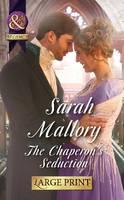 The Chaperon's Seduction (Hardback)
