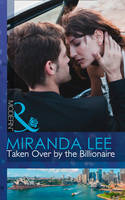 Taken Over By The Billionaire (Hardback)