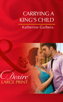 Carrying A King's Child (Hardback)