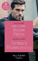 Amber And The Rogue Prince: Amber and the Rogue Prince (the Royals of Vallemont) / Fortune's Homecoming (the Fortunes of Texas: the Rulebreakers) - The Royals of Vallemont (Paperback)