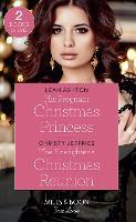 His Pregnant Christmas Princess: His Pregnant Christmas Princess / the Firefighter's Christmas Reunion (Paperback)