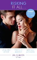 Risking It All...: A High Stakes Seduction / for the Sake of the Secret Child (Wed at Any Price) / Breaking Bailey's Rules (the Westmorelands) (Paperback)