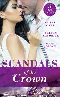 Scandals Of The Crown: The Life She Left Behind / the Price of Royal Duty (the Santina Crown) / the Sheikh's Heir (the Santina Crown) (Paperback)