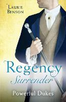 Regency Surrender: Powerful Dukes: An Unsuitable Duchess / an Uncommon Duke (Secret Lives of the Ton) (Paperback)