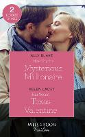 Hired By The Mysterious Millionaire: Hired by the Mysterious Millionaire / Her Secret Texas Valentine (the Fortunes of Texas: the Lost Fortunes) (Paperback)