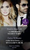 The Sheikh's Secret Baby: The Sheikh's Secret Baby / Contracted for the Spaniard's Heir (Paperback)