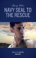 Navy Seal To The Rescue - Aegis Security 1 (Paperback)