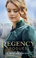 Regency Rogues: A Winter's Night: The Winterley Scandal / the Governess Heiress (Paperback)