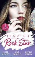Tempted By The Rock Star: In the Heat of the Spotlight (the Bryants: Powerful & Proud) / Little Secret, Red Hot Scandal (LAS Vegas Nights) / the Downfall of a Good Girl (the Lablanc Sisters) (Paperback)